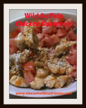 wild buffalo chicken casserole