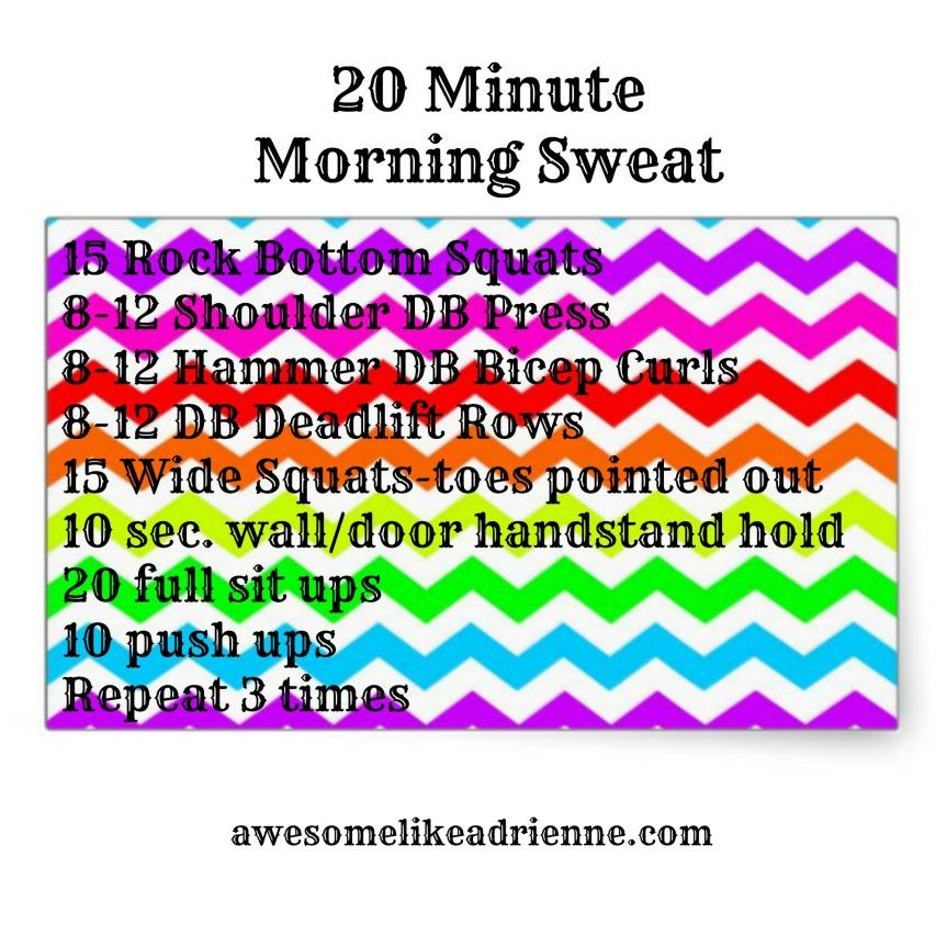20 min morning sweat